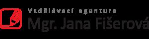 Vzdělávací agentura Mgr. Jana Fišerová